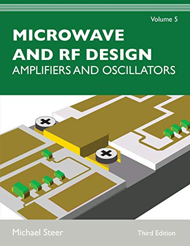 Microwave and RF Design, Volume 5: Amplifiers and Oscillators