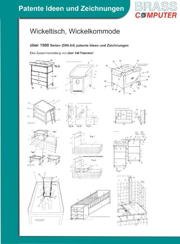 Wickeltisch, Wickelkommode, über 1500 Seiten (DIN A4) patente Ideen und Zeichnungen