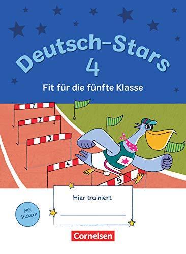 Deutsch-Stars - Allgemeine Ausgabe - 4. Schuljahr: Fit für die 5. Klasse - Übungsheft - Mit Lösungen
