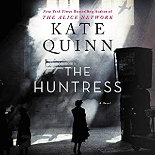 The Huntress     A Novel              Written by:                                                                                                                                 Kate Quinn                               Narrated by:                                                                                                                                 Saskia Maarleveld                      Length: 18 hrs and 39 mins     126 ratings     Overall 4.8