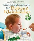 Gesunde Ernährung für Babys und Kleinkinder