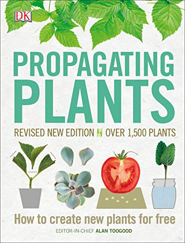 <em>Propagating Plants: How to Create New Plants for Free</em>