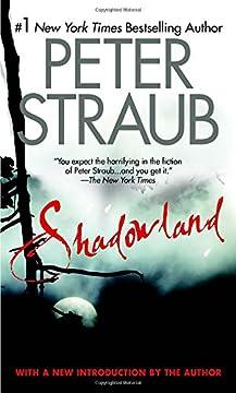 Shadowland, by Peter Straub
