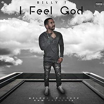 I Feel God