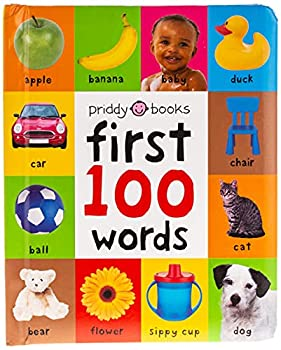 First 100 Words  A Padded Board Book
