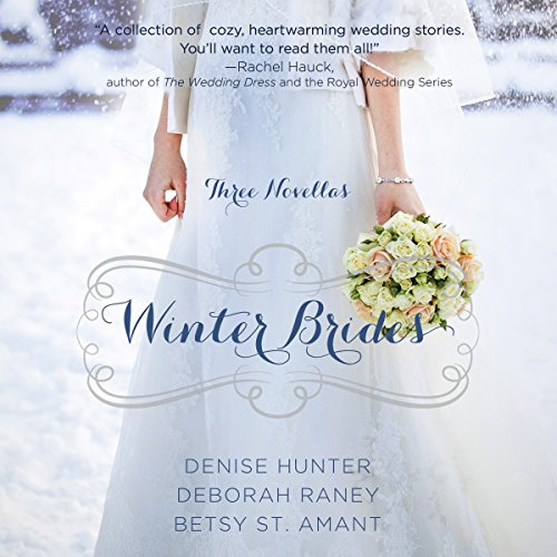 Winter Brides                   By:                                                                                                                                 Denise Hunter,                                                                                        Amber Raney,                                                                                        Christy St. Amant                               Narrated by:                                                                                                                                 Julie Carr,                                                                                        Amber Quick,                                                                                        Christy Ragland                      Length: 7 hrs and 31 mins     16 ratings     Overall 3.7