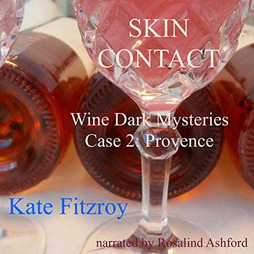 Skin Contact: Wine Dark Mysteries Case 2 audiobook cover art