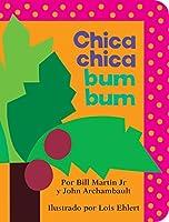 Chica chica bum bum (Chicka Chicka Boom Boom) (Chicka Chicka Book, A)