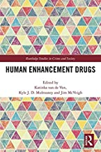 Human Enhancement Drugs (Routledge Studies in Crime and Society)