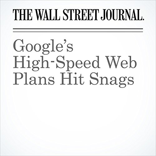 Google's High-Speed Web Plans Hit Snags cover art