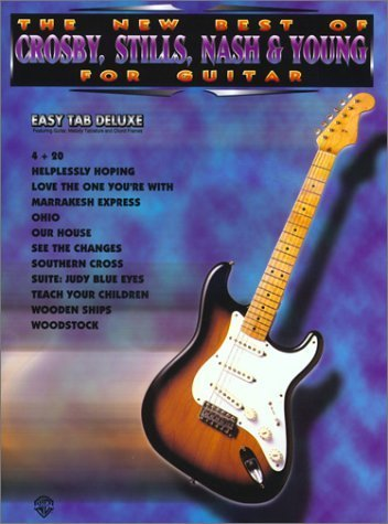 The New Best of Crosby, Stills, Nash & Young for Guitar: Easy TAB Deluxe by Crosby, David, Stills, Stephen, Nash, Graham, Young, Neil, C (1995) Sheet music