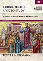 2 Corinthians, a Video Study: 19 Lessons on History, Meaning, and Application [DVD]