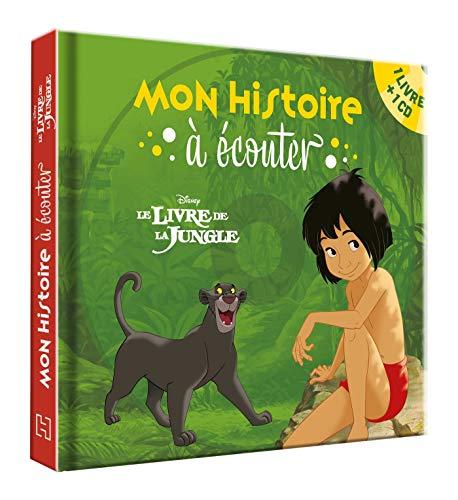 LE LIVRE DE LA JUNGLE - Mon histoire à écouter - L'histoire du film - Livre CD - Disney
