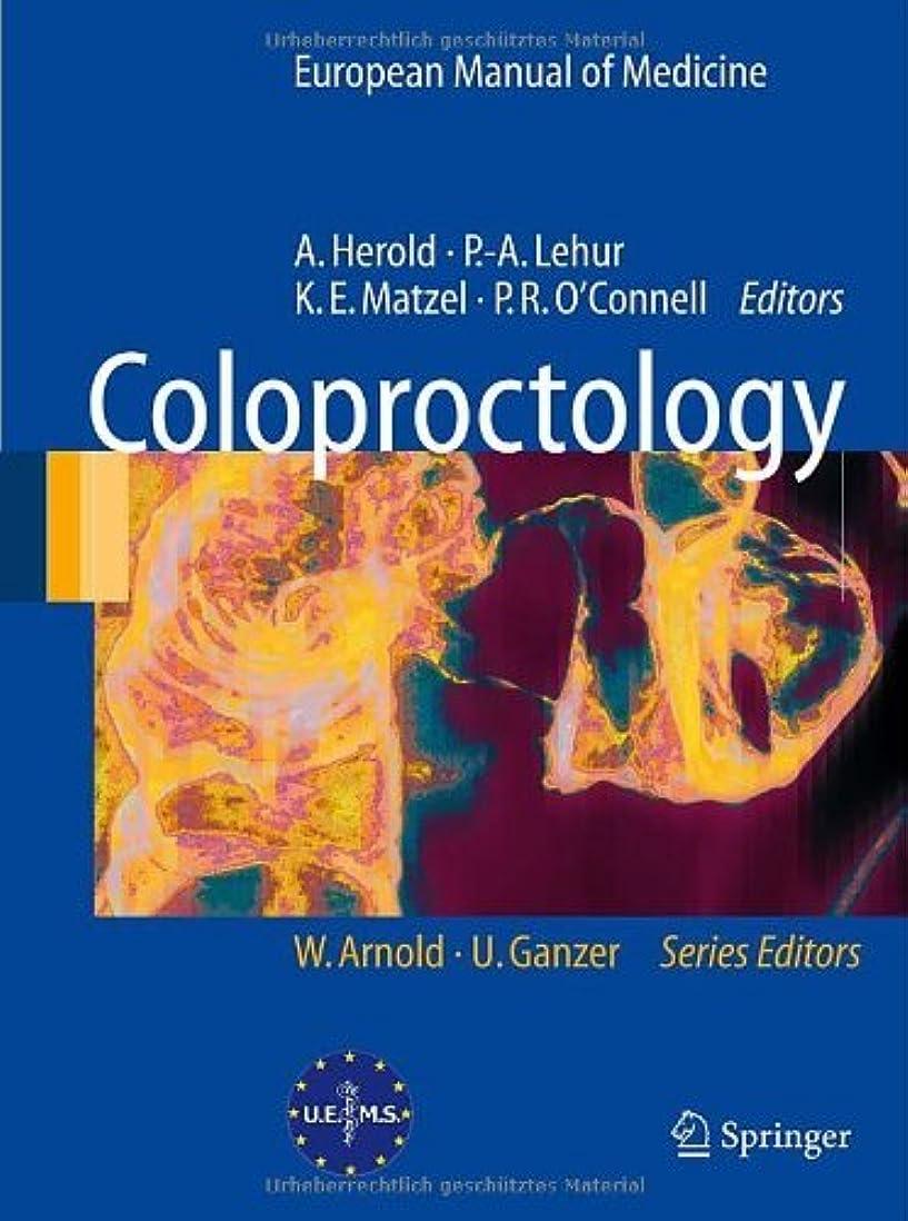 確保する専門用語登録するColoproctology (European Manual of Medicine) (English Edition)