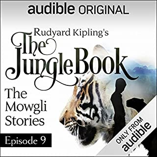Ep. 9 (The Jungle Book)                   By:                                                                                                                                 Rudyard Kipling                               Narrated by:                                                                                                                                 Bill Bailey,                                                                                        Richard E. Grant,                                                                                        Colin Salmon,                   and others                 Length: 15 mins     21 ratings     Overall 4.8