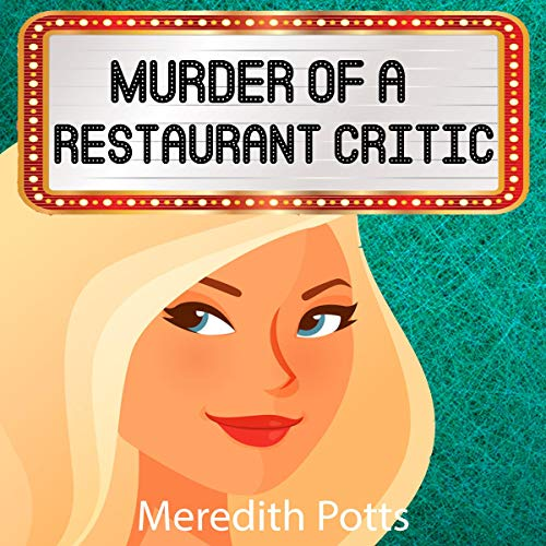 Murder of a Restaurant Critic audiobook cover art