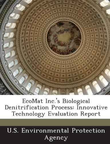 Ecomat Inc.'s Biological Denitrification Process: Innovative Technology Evaluation Report