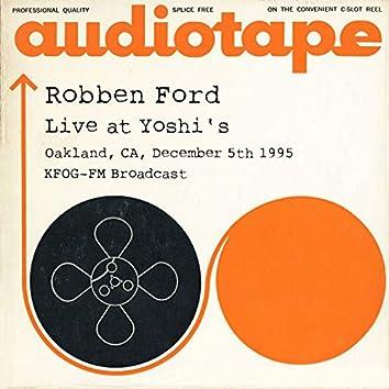 Live at Yoshi's, Oakland, CA, December 5th 1995, KFOG-FM Broadcast