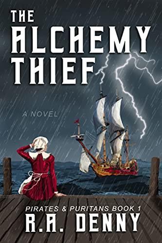 The Alchemy Thief by [R.A. Denny]