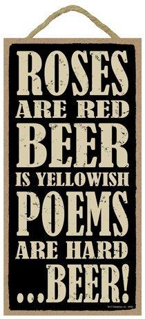 (SJT94581) Rozen zijn rood, bier is geelachtig, gedichten zijn hard.Bier! 5