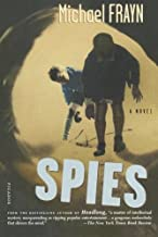 By Michael Frayn Spies: A Novel [Paperback]