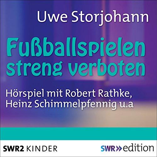 Fussballspielen streng verboten audiobook cover art