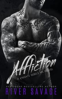 Affliction (A Knights Rebels MC Book 2) by [River Savage, Becky Johnson]