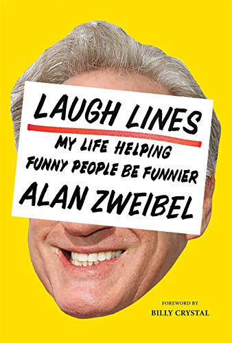 Image of Laugh Lines: My Life Helping Funny People Be Funnier