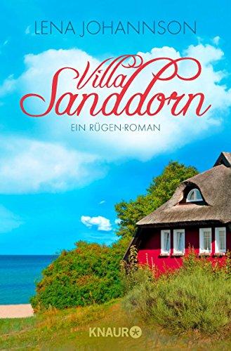 Villa Sanddorn: Ein Rügen-Roman (Die Sanddorn-Reihe 2)