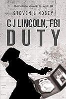 C J Lincoln, FBI - DUTY