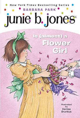Junie B. Jones #13: Junie B. Jones Is (almost) a Flower Girl (English Edition)