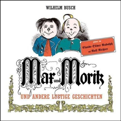 Max und Moritz und andere lustige Geschichten audiobook cover art