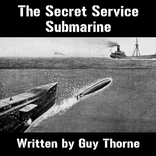 The Secret Service Submarine audiobook cover art