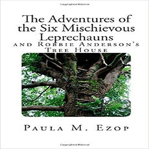 The Adventures of the Six Mischievous Leprechauns audiobook cover art