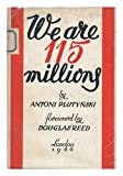 We Are 115 Millions / with a Foreword by Douglas Reed by Antoni Plutynski