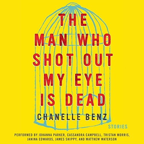 The Man Who Shot Out My Eye Is Dead audiobook cover art