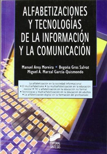 Alfabetizaciones y Tecnologías de la Información y la Comunicación (Tecnología educativa nº 4)