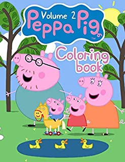 Peppa Pig Coloring Book: Over 50 Design Wonder Peppa Pig Coloring Book Pages & Markers, Mess Free Coloring, Gift for Kids - Vol 2