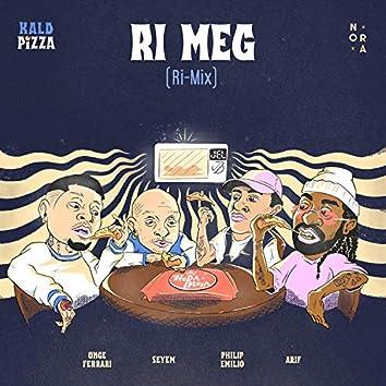 Ri Meg (Ri-mix)