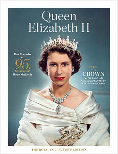 Queen Elizabeth II: The Royal Collector's Edition