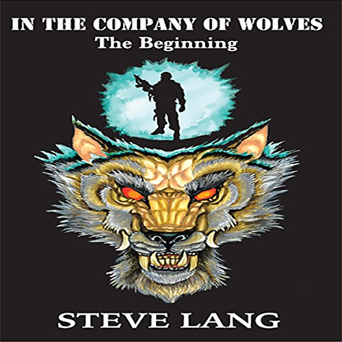 In the Company of Wolves: The Beginning audiobook cover art