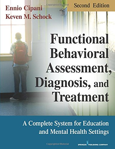 Functional Behavioral Assessment, Diagnosis, and...