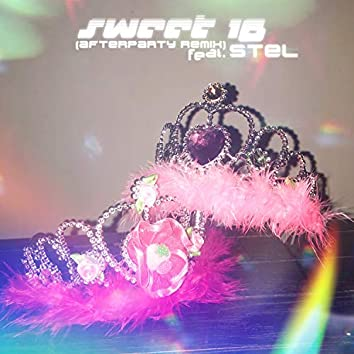Sweet 16 (Afterparty Remix)