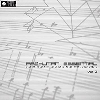 Pazhutan Essential (An Anthology of Electronic Music Works) Vol 3