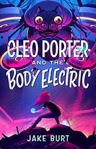 Cleo Porter and the Body Electric