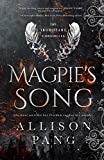 Magpie's Song (The IronHeart Chronicles) (Volume 1)