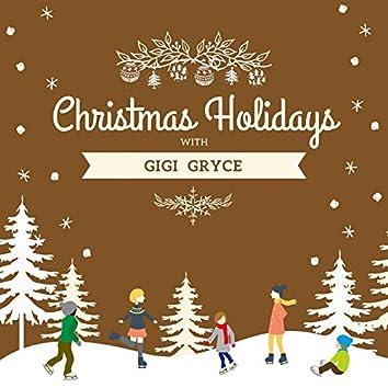Christmas Holidays with Gigi Gryce