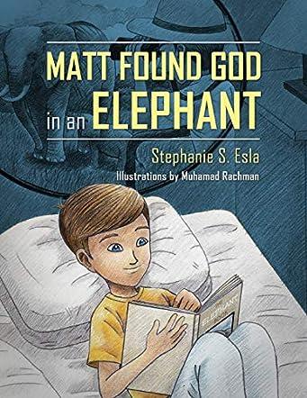 Matt Found God in an Elephant