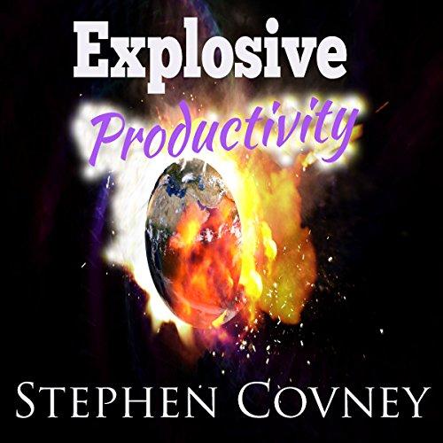 Explosive Productivity audiobook cover art