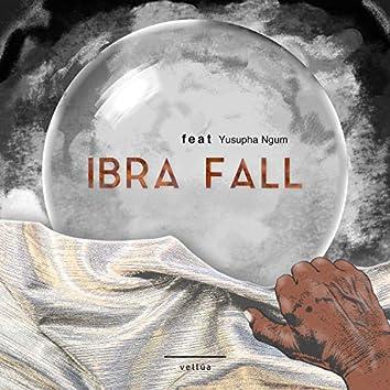 Ibra Fall (feat. Yusupha Ngum)